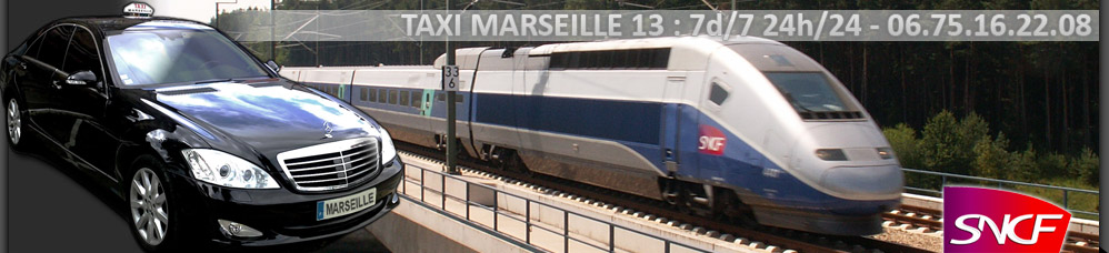 Taxi train station at Aix en provence (l'Arbois) and Marseille (Saint Charles) - Taxi Marseille 13